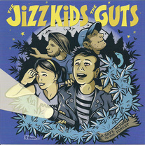 "The Jizz Kids / The Guts - ""A Safe Return To The Forest"" split 7"""