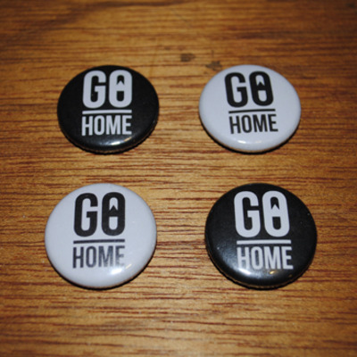"1"" go home pin"