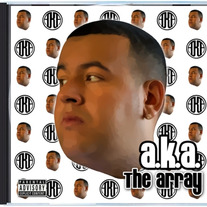 "A.K.A. ""The Array"" Full Album"