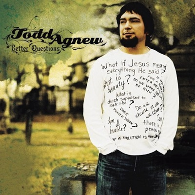 Todd agnew - better questions cd