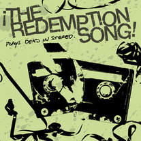 The Redemption Song-Plays Dead in Stereo