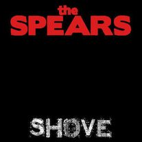 "The Spears: ""Shove"" LP"