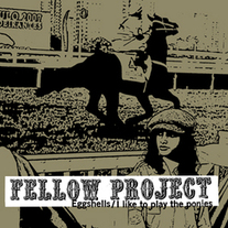 "Fellow Project/Go Sell Drugs ""split"" 7"" (Kiss of Death)"