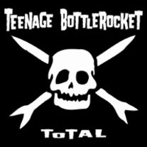 "Teenage Bottlerocket ""Total"" CD  CCCP 103-2"