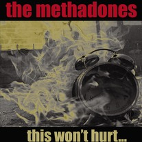 "The Methadones ""This Won't Hurt..."" CD  CCCP 114-2"