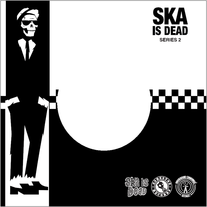 Ska is Dead Subscription Series Volume 2