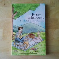 FIRST HARVEST (T&H anthologies #1-4)