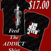 Feed The Addict T-Shirt