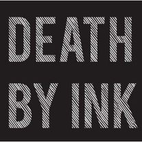 Death By Ink
