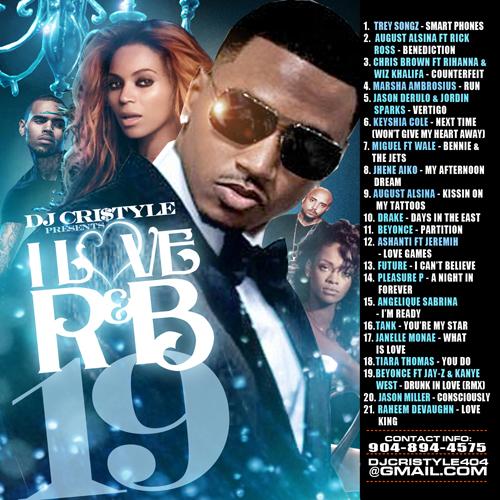 DJ Cristyle - 'I Love R&B 19' Rap R&B Mixtape (Mix CD) from Mixtape Takeover