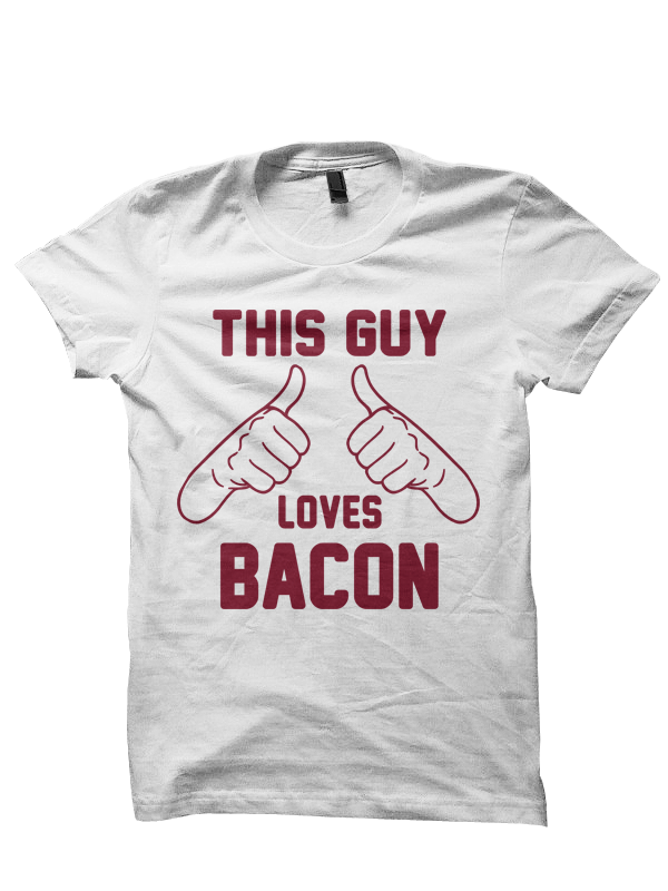 8a7aa7538 THIS GUY LOVES BACON T-SHIRT BACON T-SHIRTS FOODIE SHIRTS I LOVE ...