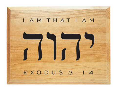 Yahweh I Am That I Am Plaque 183 Significat 183 Online Store