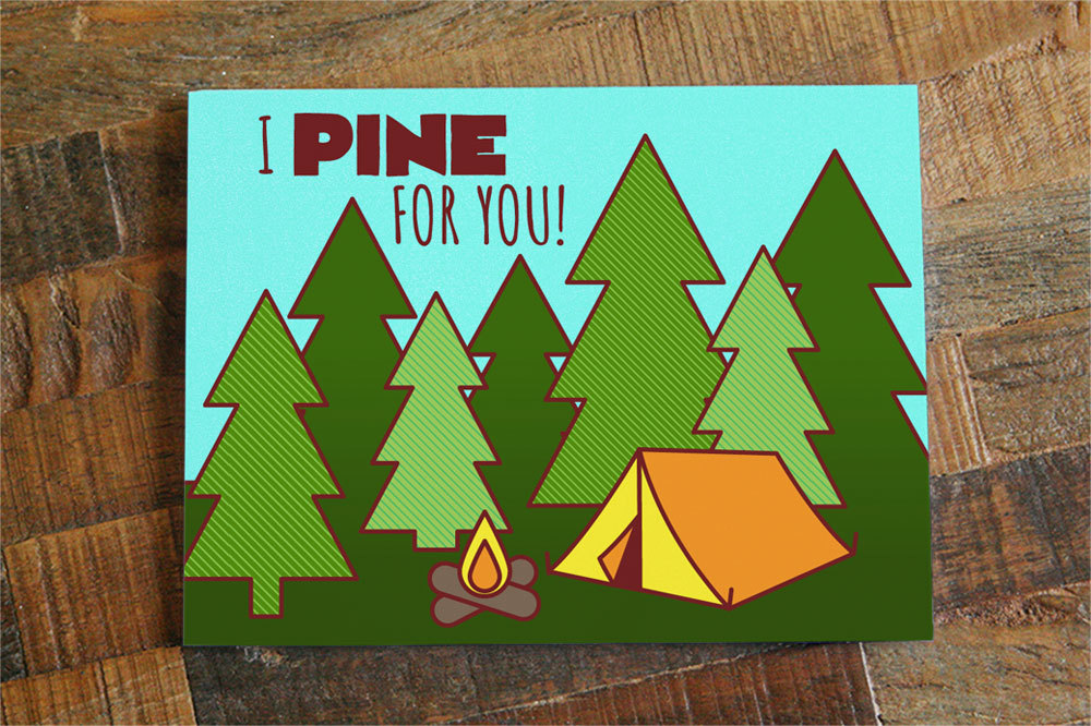 Funny I Love You Card I Pine For You Camping Card Funny