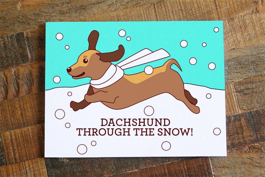 Cute Christmas Puns.Dachshund Christmas Card Dachshund Through The Snow Pun Card Cute Christmas Card Dog Card Happy Holidays Card Funny Christmas Sold By Tiny Bee