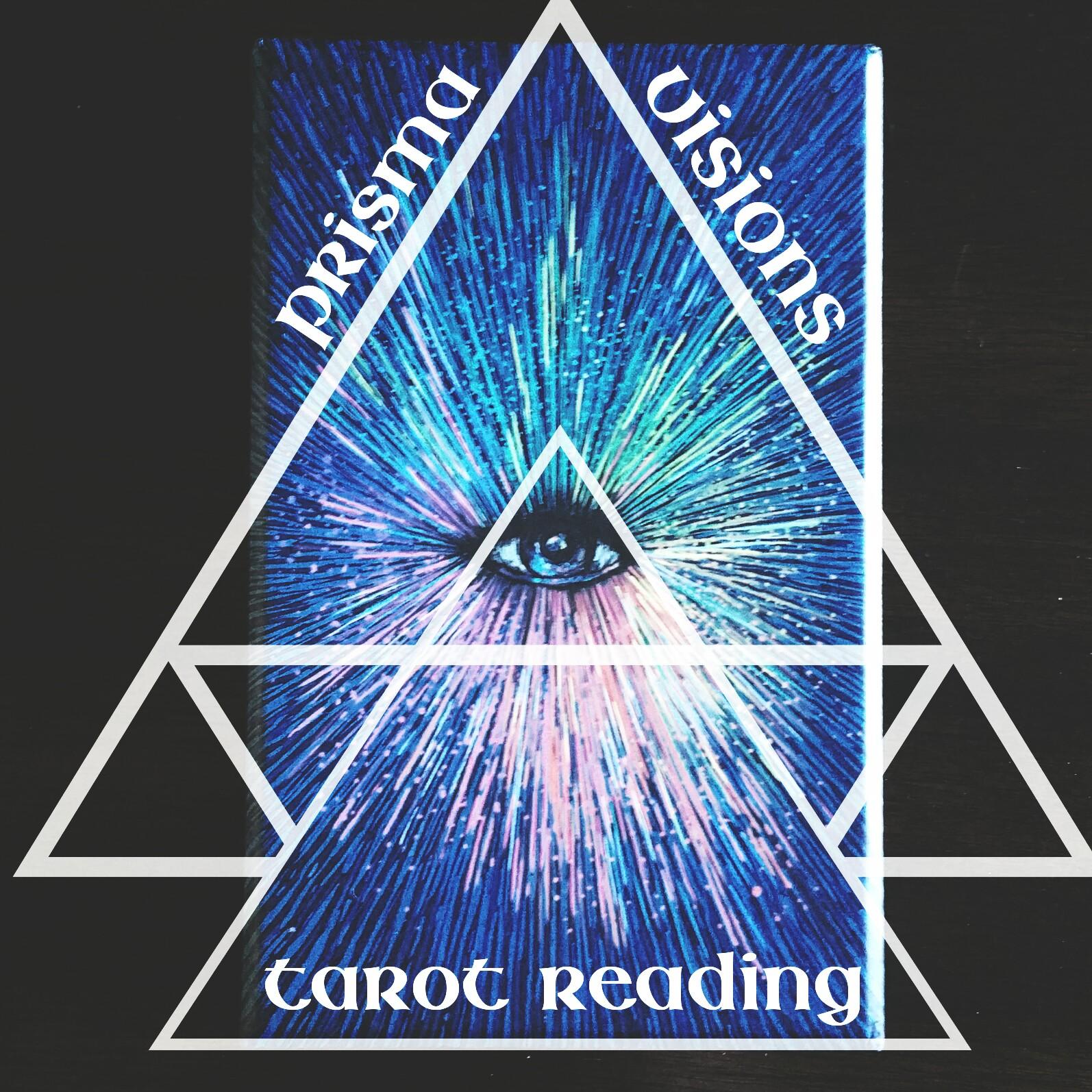Prisma Visions Tarot Reading