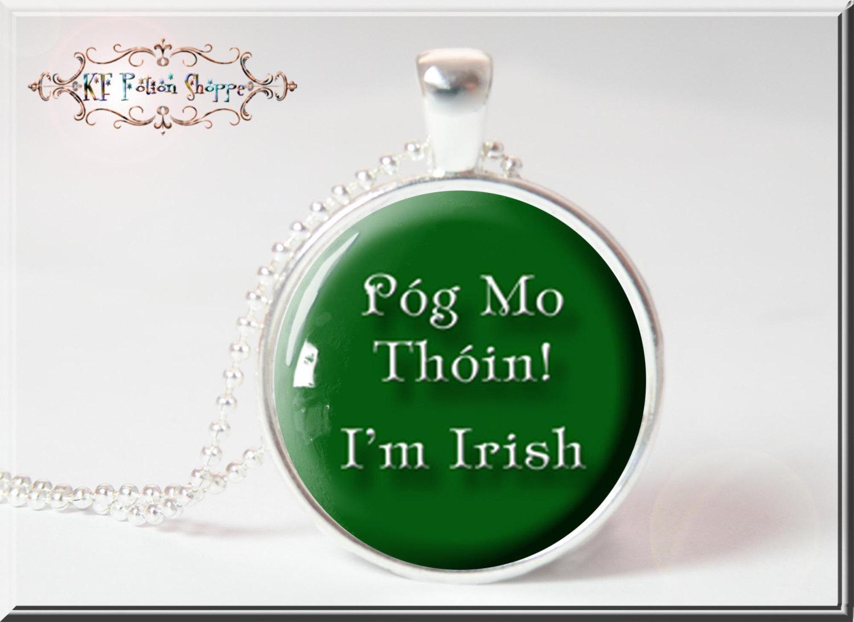 Irish for kiss my ass think