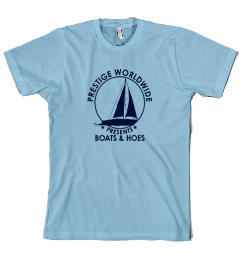 35a01afd0 Prestige Worldwide Boats and Hoes T Shirt funny shirt on Storenvy