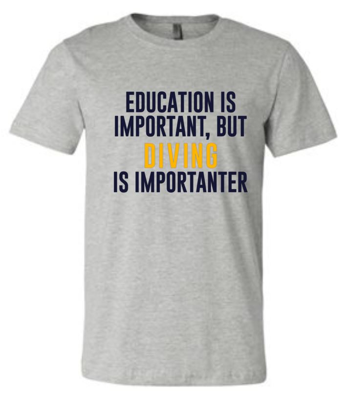 6912e27a Education is Important but diving is importanter | diving shirt | swimming  | funny shirt