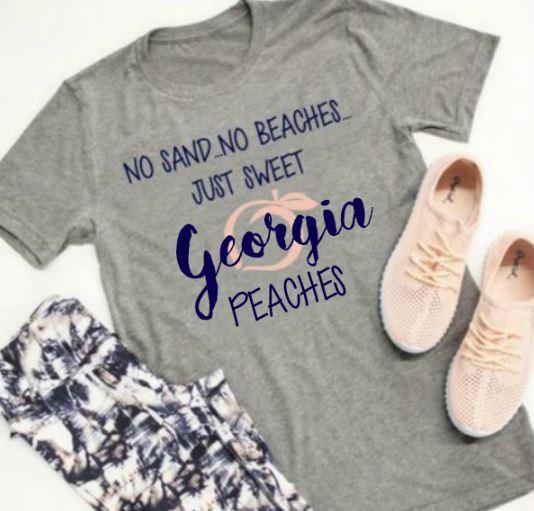 5d76ac494 No Sand No Beaches Just Sweet Georgia Peaches-Graphic T-Shirt on ...